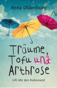 Cover Träume, Tofu und Arthrose